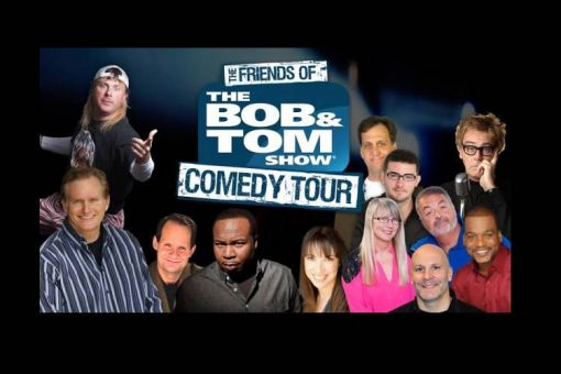 The Friends of The Bob & Tom Show Comedy Tour