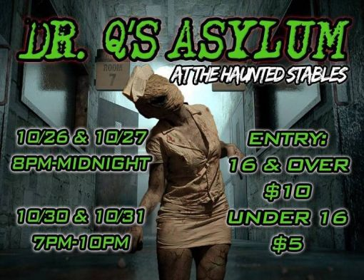 Dr. Q's Asylum at the Haunted Stables