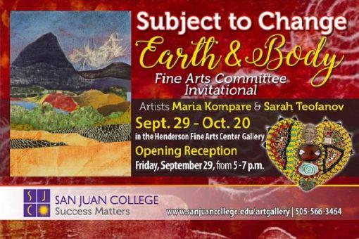 Subject to Change: Earth & Body Art Exhibit