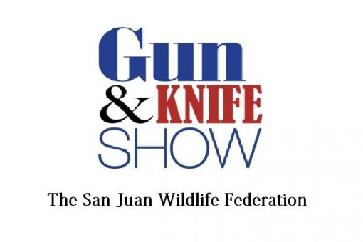 San Juan Wildlife Federation Gun & Knife Show