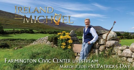 Ireland with Michael, A Virtual Concert
