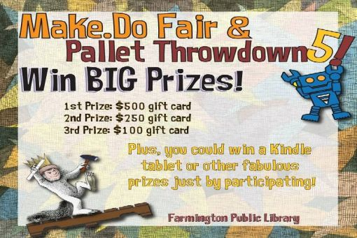 Make.Do Fair & Pallet Throwdown