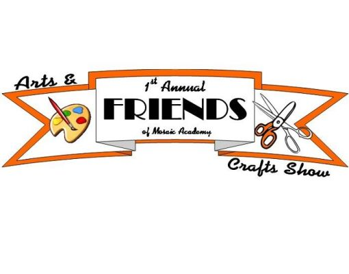 Friends of Mosaic Academy Arts & Craft Show