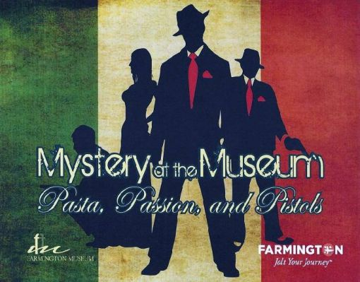 Mystery at the Museum: Pasta, Passion, & Pistols