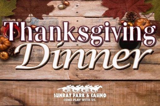 Thanksgiving Dinner at SunRay