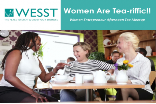 Women Are Tea-riffic: Women Entrepreneur Afternoon Tea Meetup