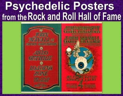 Technicolor Dreaming: Psychedelic Posters from the Rock and Roll Hall of Fame