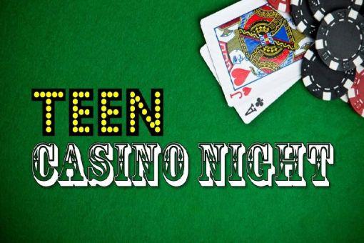 Teen Casino Night