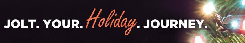 Jolt. Your. Holiday. Journey.